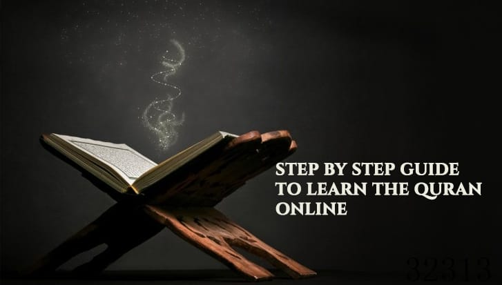 Step-by-Step Guide to Learn the Quran Online